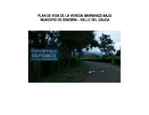 PLAN DE VIDA DE LA VEREDA BARRANCO BAJO MUNICIPIO DE GINEBRA VALLE DEL CAUCA