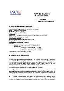 PLAN DOCENTE DE LA ASIGNATURA COMPRAS INTERNACIONALES. 1. Datos descriptivos de la asignatura