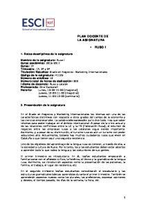 PLAN DOCENTE DE LA ASIGNATURA RUSO I. 1. Datos descriptivos de la asignatura