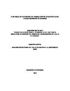 PLAN ESCOLAR DE GESTION DEL RIESGO CENTRO EDUCATIVO RURAL LA ISAZA MUNICIPIO DE BARBOSA