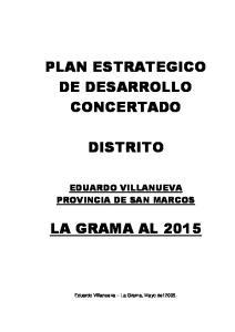 PLAN ESTRATEGICO DE DESARROLLO CONCERTADO DISTRITO LA GRAMA AL 2015