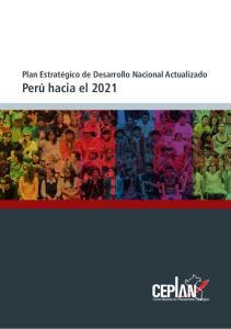 Plan Estratégico de Desarrollo Nacional Actualizado Perú hacia el 2021