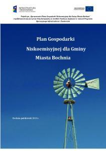 Plan Gospodarki. Niskoemisyjnej dla Gminy Miasta Bochnia