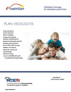 PLAN Highlights. Affordable Coverage for Individuals and Families. Questions? Contact your broker