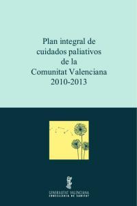 Plan integral de cuidados paliativos de la Comunitat Valenciana