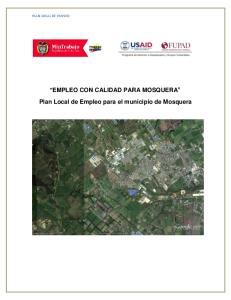 PLAN LOCAL DE EMPLEO EMPLEO CON CALIDAD PARA MOSQUERA. Plan Local de Empleo para el municipio de Mosquera