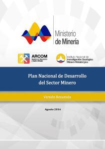 Plan Nacional de Desarrollo del Sector Minero. Febrero Agosto Plan Nacional de Desarrollo del Sector Minero