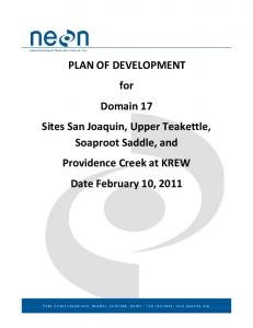 PLAN OF DEVELOPMENT for Domain 17 Sites San Joaquin, Upper Teakettle, Soaproot Saddle, and Providence Creek at KREW Date February 10, 2011