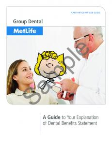 PLAN PARTICIPANT EOB GUIDE. Group Dental. A Guide to Your Explanation of Dental Benefits Statement