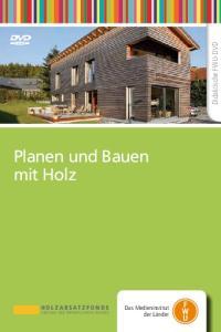 Planen und Bauen mit Holz