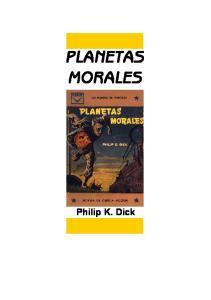PLANETAS MORALES Philip K. Dick