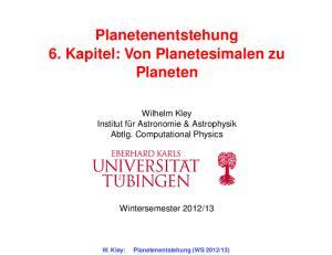 Planetenentstehung 6. Kapitel: Von Planetesimalen zu Planeten