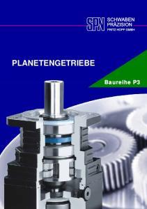 PLANETENGETRIEBE. Baureihe P3