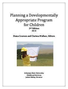 Planning a Developmentally Appropriate Program for Children