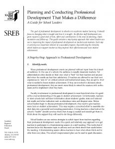 Planning and Conducting Professional Development That Makes a Difference A Guide for School Leaders