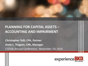 PLANNING FOR CAPITAL ASSETS ACCOUNTING AND IMPAIRMENT