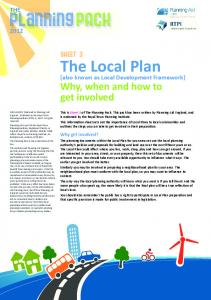 PlanningPACK. The Local Plan. Why, when and how to get involved THE SHEET 3. (also known as Local Development Framework) Why get involved?