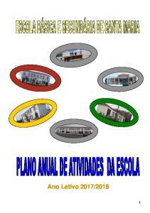 PLANO ANUAL DE ATIVIDADES DA ESCOLA (PAAE) O Conselho Executivo