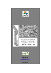PLANO DE PORMENOR CASTANHEIRO REGULAMENTO. PLANO (Versão Final)