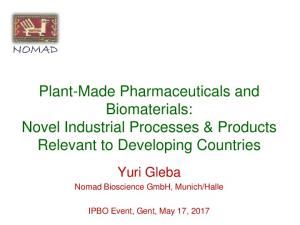 Plant-Made Pharmaceuticals and Biomaterials: Novel Industrial Processes & Products Relevant to Developing Countries