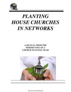 PLANTING HOUSE CHURCHES IN NETWORKS