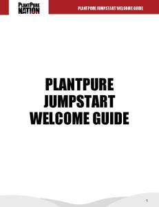 PLANTPURE JUMPSTART WELCOME GUIDE PLANTPURE JUMPSTART WELCOME GUIDE