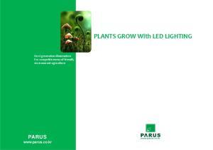 PLANTS GROW With LED LIGHTING