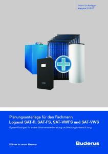 Planungsunterlage für den Fachmann Logasol SAT-R, SAT-FS, SAT-VWFS und SAT-VWS