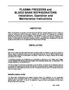 PLASMA FREEZERS and BLOOD BANK REFRIGERATORS Installation, Operation and Maintenance Instructions