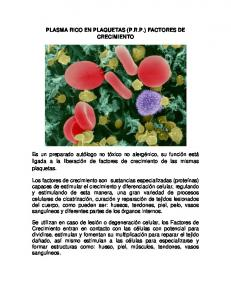 PLASMA RICO EN PLAQUETAS (P.R.P.) FACTORES DE CRECIMIENTO