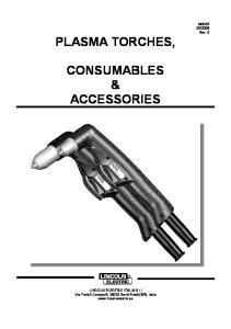 PLASMA TORCHES, CONSUMABLES & ACCESSORIES