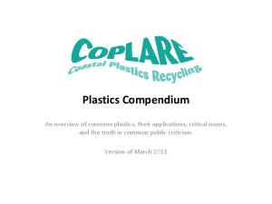 Plastics Compendium. An overview of common plastics, their applications, critical issues, and the truth in common public criticism
