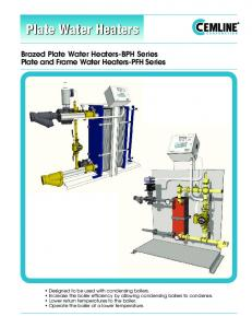 Plate Water Heaters Brazed Plate Water Heaters-BPH Series Plate and Frame Water Heaters-PFH Series
