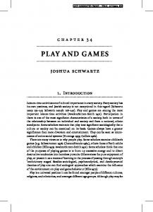 PLAY AND GAMES. joshua schwartz. chapter INTRODUCTION