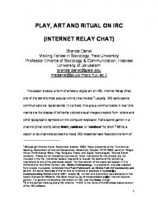 PLAY, ART AND RITUAL ON IRC (INTERNET RELAY CHAT)
