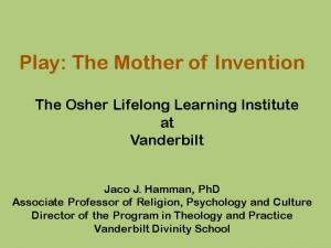 Play: The Mother of Invention