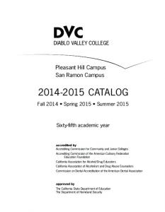 Pleasant Hill Campus San Ramon Campus CATALOG. Fall 2014 Spring 2015 Summer Sixty-fifth academic year
