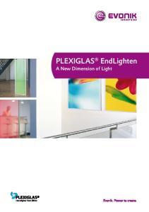 PLEXIGLAS EndLighten. A New Dimension of Light