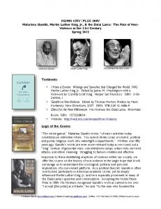 PLSC 400V Mahatma Gandhi, Martin Luther King, Jr., & the Dalai Lama: The Fate of NonViolence in the 21st Century