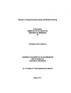 Plyometric Training, Running Economy, and Marathon Running. A Dissertation SUBMITTED TO THE FACULTY OF UNIVERSITY OF MINNESOTA BY