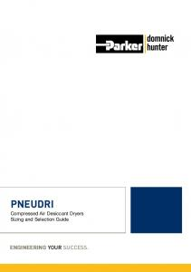 PNEUDRI. Compressed Air Desiccant Dryers Sizing and Selection Guide ENGINEERING YOUR SUCCESS