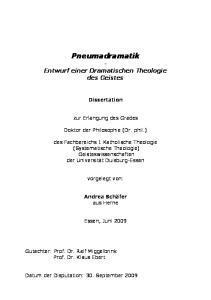 Pneumadramatik - Entwurf einer Dramatischen Theologie des Geistes