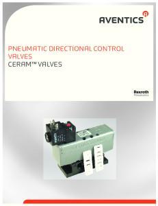 PNEUMATIC DIRECTIONAL CONTROL VALVES CERAM VALVES