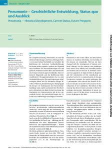 Pneumonie Geschichtliche Entwicklung, Status quo und Ausblick Pneumonia - Historical Development, Current Status, Future Prospects