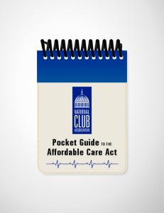 Pocket Guide TO THE Affordable Care Act