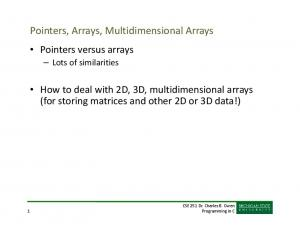Pointers, Arrays, Multidimensional Arrays