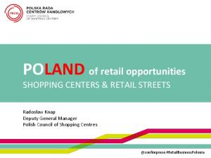 POLAND of retail opportunities