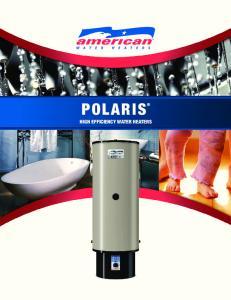 POLARIS HIGH EFFICIENCY WATER HEATERS