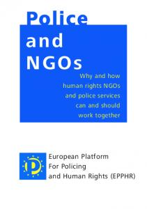 Police and NGOs. European Platform For Policing and Human Rights (EPPHR)