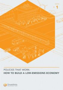 POLICIES THAT WORK: HOW TO BUILD A LOW-EMISSIONS ECONOMY